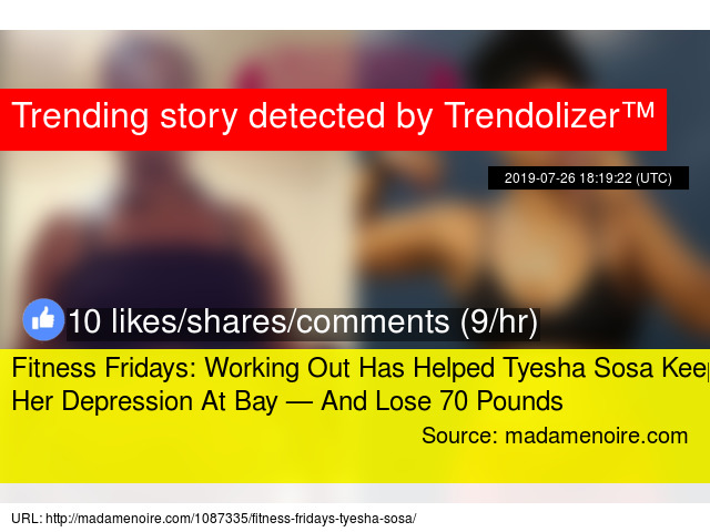Fitness Fridays: Working Out Has Helped Tyesha Sosa Keep Her